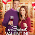 "My Secret Valentine - a Hallmark Channel Original ""Countdown to Valentine's Day"" Movie starring Lacey Chabert & Andrew Walker!"