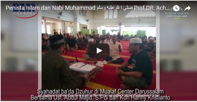 "Penista Islam dan Nabi Muhammad ""Prof DR. Achmad Welson"" Beserta Istri Tobat Masuk Islam"