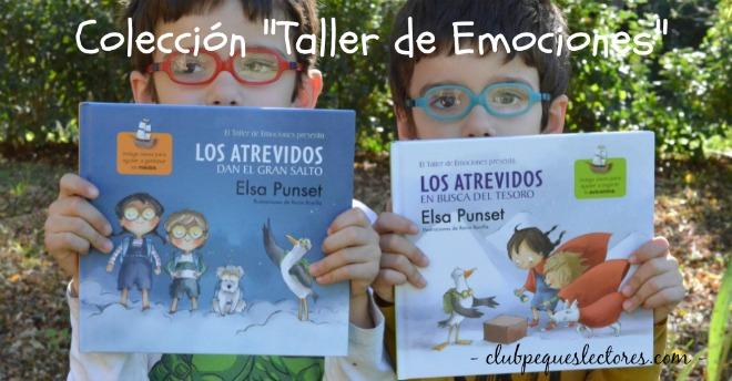 coleccion libros infantiles Los atrevidos Taller emociones, elsa punset