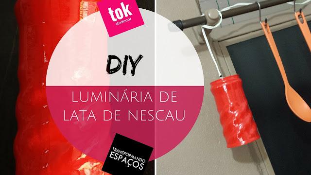 DIY - Luminária de Lata de Nescau