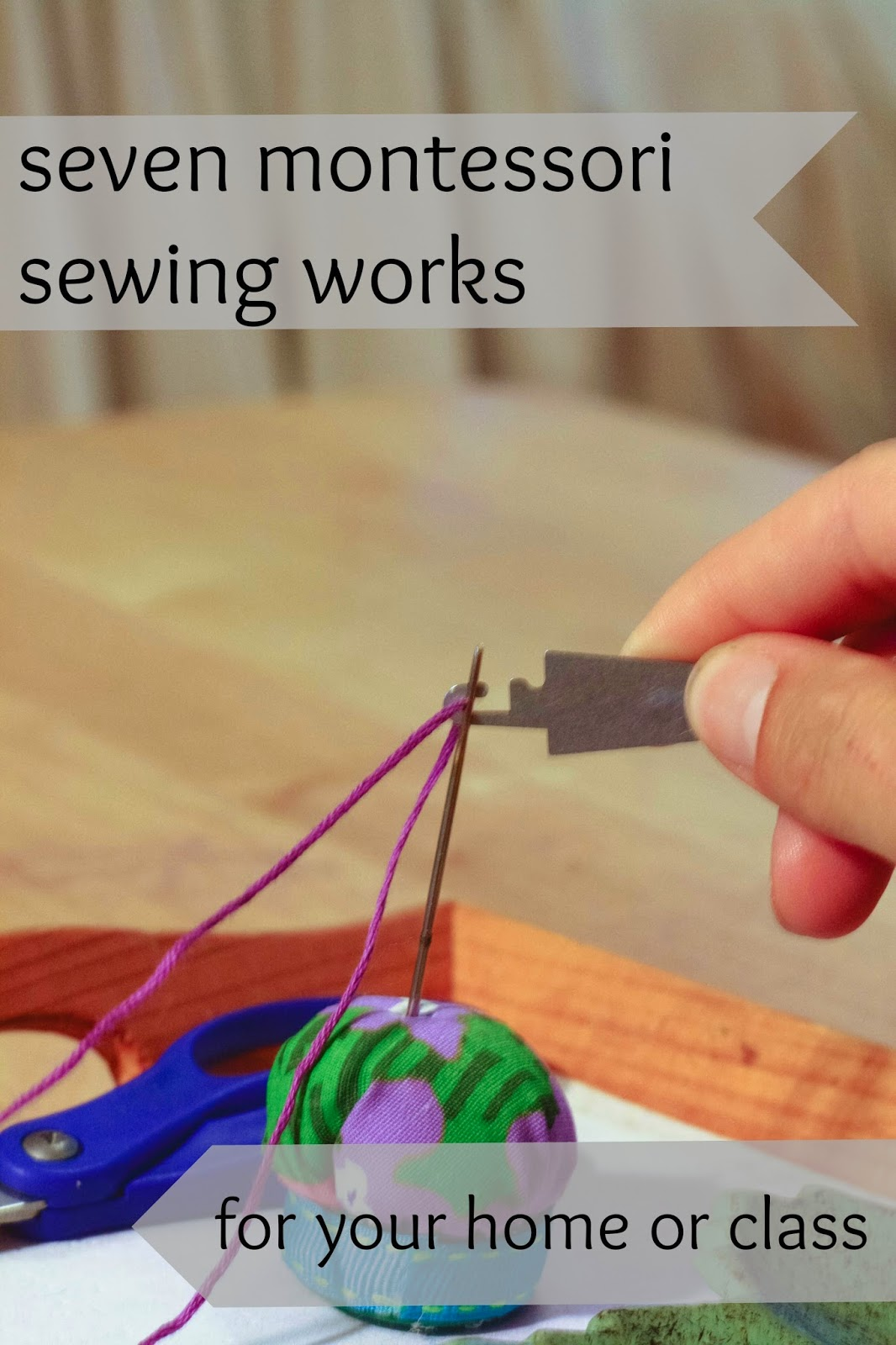 Montessori Sewing Works By Aimee Of Montessori Works