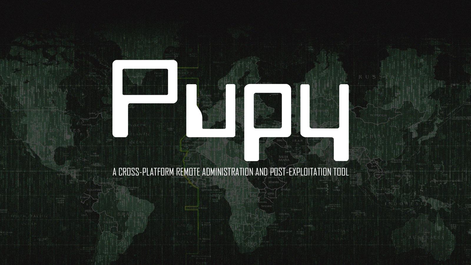 Pupy - A Cross-platform Remote Administration and Post-Exploitation Tool