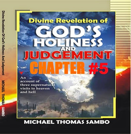 Divine Revelation Of God's Holiness And Judgement By Michael Sambo-Chapter # 5