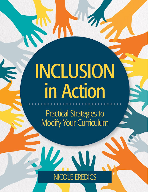***NEW BOOK!!*** Inclusion in Action: Practical Strategies to Modify Your Curriculum