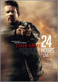 Baixar 24 Hours to Live Dublado Grátis