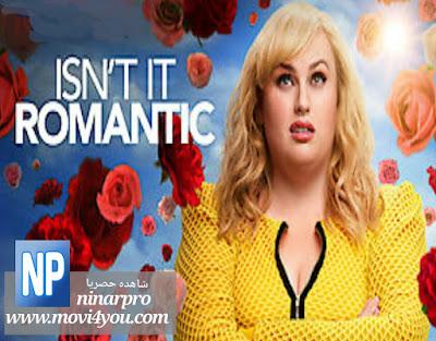 مشاهدة فيلم Isn't It Romantic (2019)  مترجم Online | ninarpro