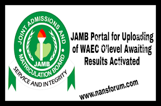 Image for JAMB Portal for Uploading of WAEC O'level Awaiting Results Activated