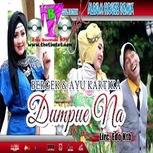 Download MP3 BERGEK - Dumpue Na