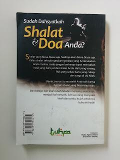Sudah Dahsyatkah Shalat & Doa Anda?