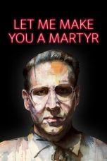 Let Me Make You a Martyr (2016)