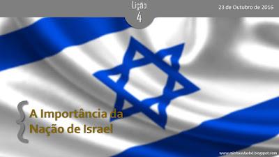 Lição 4 - A importância da Nação de Israel (CPAD)