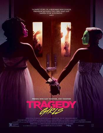 Poster Of Hollywood Film Watch Online Tragedy Girls 2017 Full Movie Download Free Watch Online 300MB