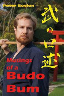 Musings Of A Budo Bum by Peter Boylan