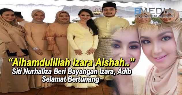"""""""Alhamdulillah Izara Aishah.."""" - Siti Nurhaliza Beri Bayangan Izara, Adib Selamat Bertunang"""