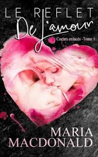 [Maria MacDonald] Coeurs enlacés, tome 1 : Le reflet de l'amour Coeurs-enlaces%252C-tome-1---le-reflet-de-l-amour-1002235-264-432