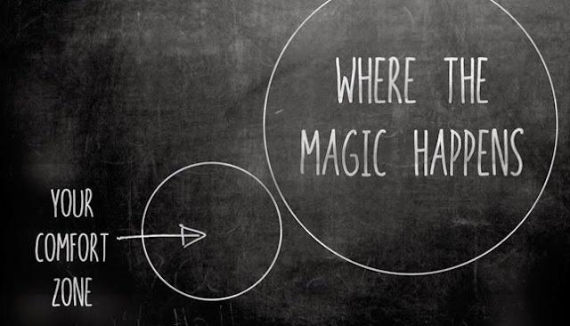 Comfort zone to where magic happens