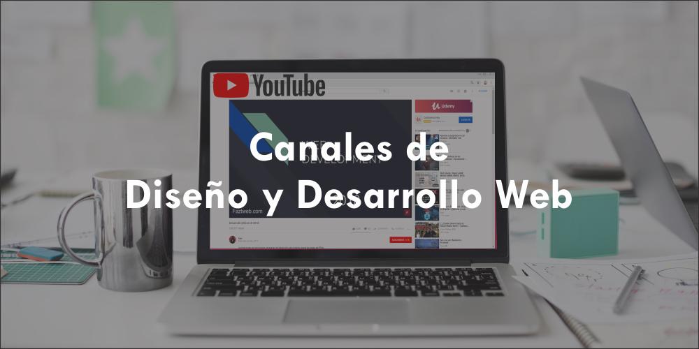 Canales de Diseño y Desarrollo Web