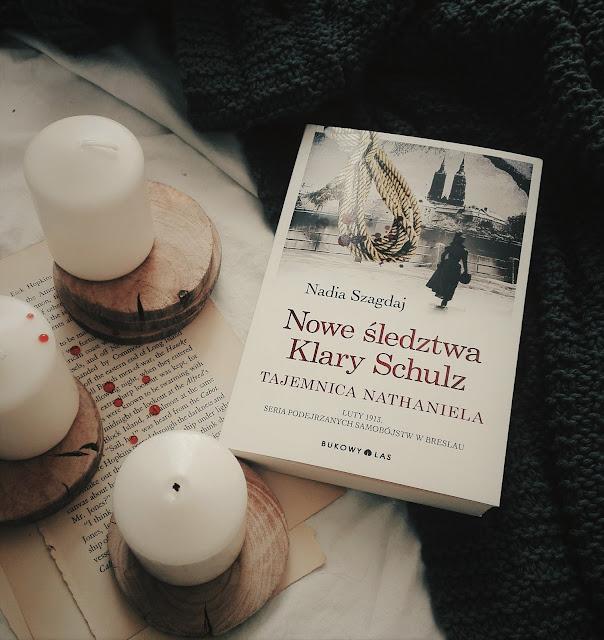 """120. """"Nowe śledztwa Klary Schulz.Tajemnica Nathaniela"""" Nadia Szagdaj"""