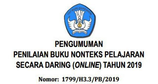PENGUMUMAN PENILAIAN BUKU NONTEKS PELAJARAN SECARA DARING (ONLINE) TAHUN 2019 (Nomor: 1799/H3.3/PB/2019)