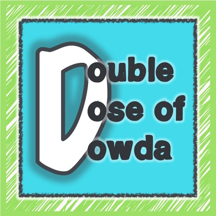 A Double Dose of Dowda | Teaching Resources