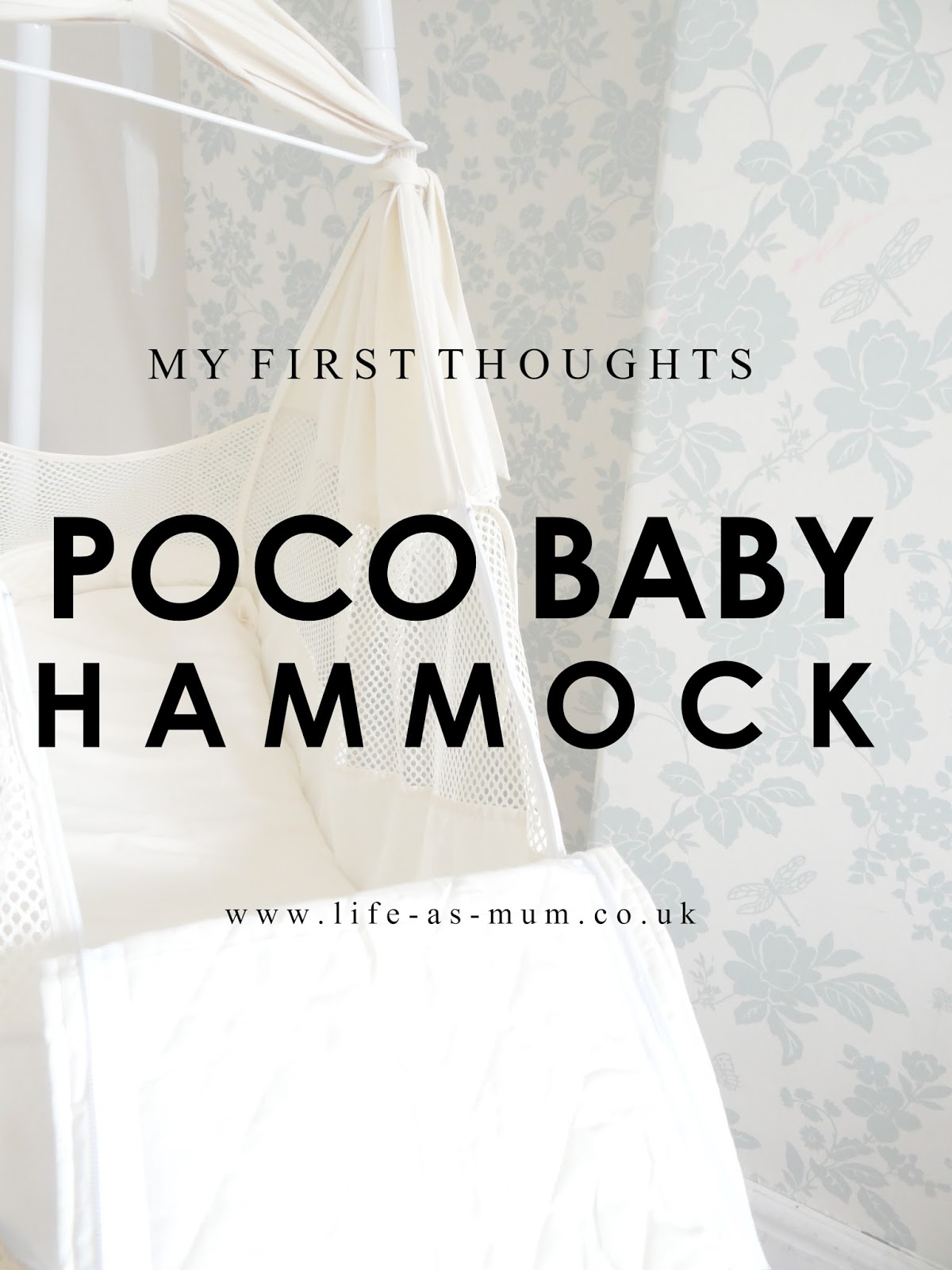 when i found out i was pregnant for the third time back in october i started looking for baby items  i had a shock at how many new things are out now     poco baby hammock   my first thoughts   life as mum   uk family      rh   life as mum co uk