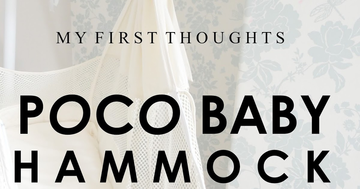 poco baby hammock   my first thoughts   life as mum   uk family lifestyle blog poco baby hammock   my first thoughts   life as mum   uk family      rh   life as mum co uk