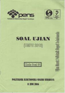 Soal UMPN 2016 Rekayasa PENS (Politeknik Elektronika Negeri Surabaya) Kode 51, soal umpn 2016 pens, soal umpn 2016
