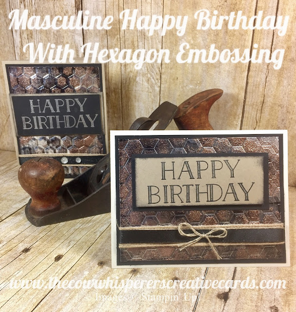 Big on Birthdays, Happy Birthday, Hexagon Embossing Folder, Masculine, Copper, Rustic, Man