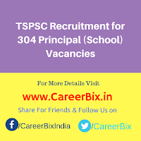 TSPSC Recruitment for 304 Principal (School) Vacancies