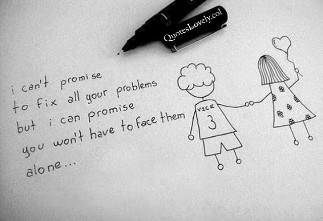 I Can't promise to fix all your problems