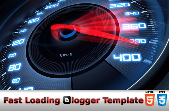 fast loading, blogger template, css3, html5, seo