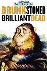 Watch National Lampoon: Drunk Stoned Brilliant Dead Online Free in HD
