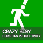 Crazy Busy | Books for Spiritual Growth | Christian Productivity