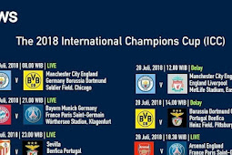 Jadwal ICC (International Champion Cup 2018 INews TV