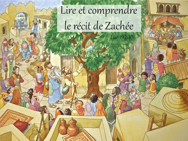 Lire et comprendre le récit de Zachée