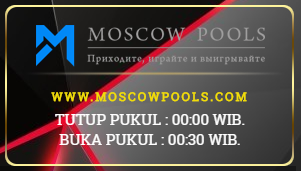 PREDIKSI MOSCOW POOLS HARI RABU 15 AGUSTUS 2018