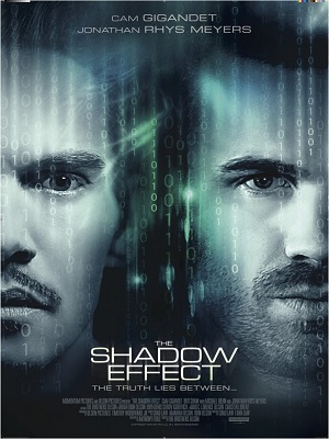 The Shadow Effect (2017) Movie 720p WEB-DL 850mb
