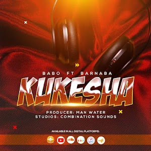 Download Audio | Babo ft Barnaba - Kukesha