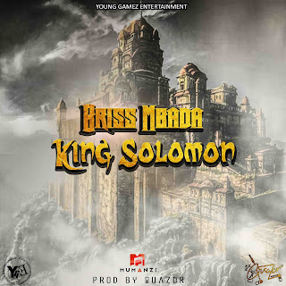 Briss Mbada - King Solomon