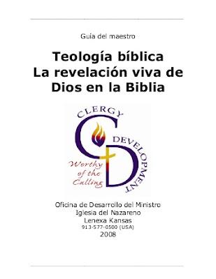 Iglesia Del Nazareno-Teología Bíblica La Revelación Viva De Dios En La Biblia-Guía Del Maestro-