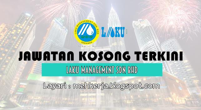 Jawatan Kosong di LAKU Management