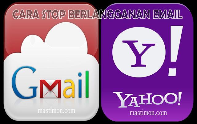 Cara stop langganan artikel yang masuk ke Email Yahoo dan Gmail dengan mudah
