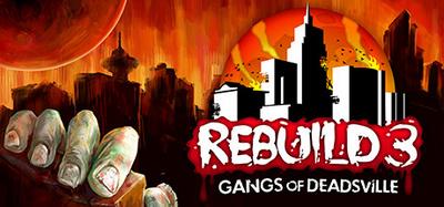 Rebuild 3 Gangs of Deadsville-GOG