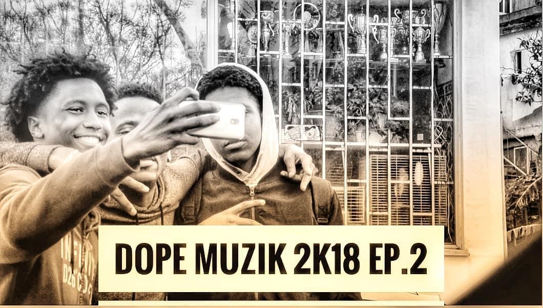 Dope Muzik - 20K18 (Eps.2) // Assista Aqui