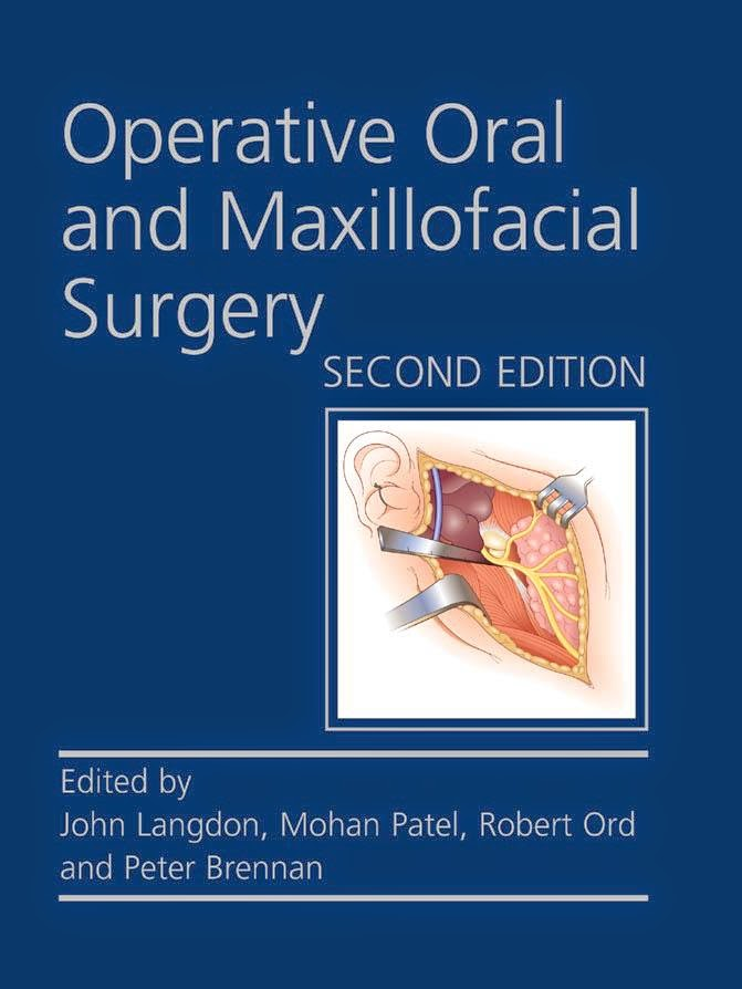 Operative Oral and Maxillofacial Surgery - John D.Langdon,Mohan F.Patel,Robert A.Ord,Peter A.Brennan- 2nd.ed © 2011.pdf