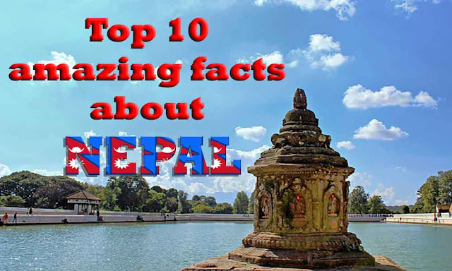 Top 10 amazing facts about Nepal