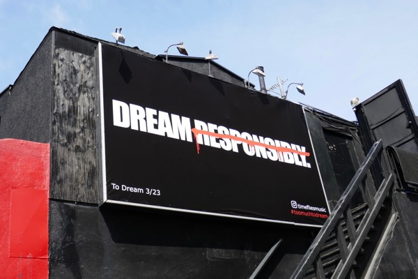 Timeflies Dream responsibly billboard