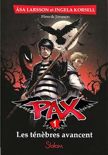 Pax T1 : Les ténèbres avancent - Åsa Larsson et Ingela Korsell