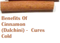 Benefits Of Cinnamon (Dalchini) -  Cures Cold