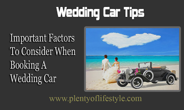 Important Factors To Consider When Booking A Wedding Car